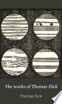 The Works Of Thomas Dick Thomas Dick Google Livres